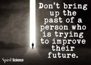 Dont bring the past